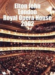 Elton John - London The Royal Opera House 2002 2002