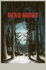 Dead Night (2018) HD Full Movie Watch Online Free