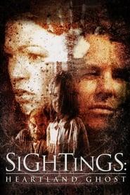 Sightings: Heartland Ghost (2002)