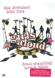 Girls Aloud: Live at Wembley 2007