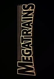 Megatrains