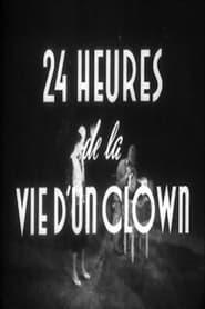 Vingt-quatre heures de la vie d'un clown