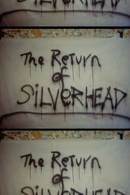 Return of Silver Head