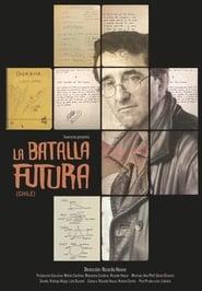 Roberto Bolaño: La batalla futura