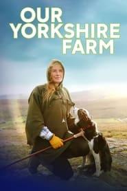Our Yorkshire Farm 2018
