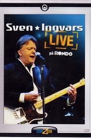 Sven Ingvars - live på Rondo movie