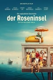 Die unglaubliche Geschichte der Roseninsel (2020)