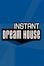Instant Dream House