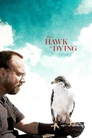 Poster for The Hawk Is Dying