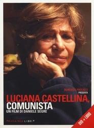 Luciana Castellina, comunista 2012