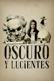 Oscuro y Lucientes (2018) Zalukaj Online