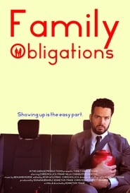 Family Obligations 2019 HD Watch and Download