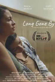 Long Gone By (2019) Watch Online Free