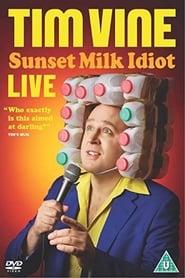 Tim Vine: Sunset Milk Idiot movie