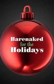 Barenaked for the Holidays 2005