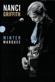 Nanci Griffith - Winter Marquee 2002