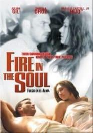 Fuego en el alma (2002)