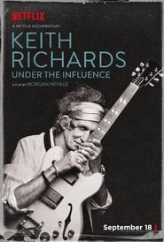 Keith Richards: Under the Influence [2015]