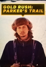 DPStream Gold Rush: Parker's Trail - Série TV - Streaming - Télécharger en streaming