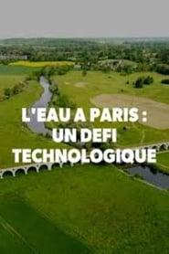L'eau à paris : un défi technologique
