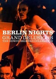 Berlin Nights: Grand Delusions