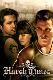 Poster Harsh Times 2005