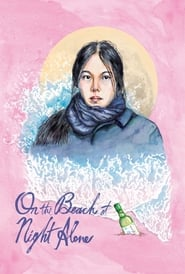 On the Beach at Night Alone – Bamui haebyun-eoseo honja