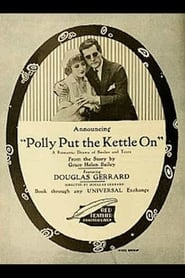 Polly Put the Kettle On 1917