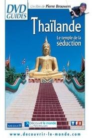 Thaïlande, le temple de la séduction 2002