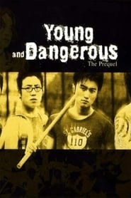 Young and Dangerous – The Prequel (1998)