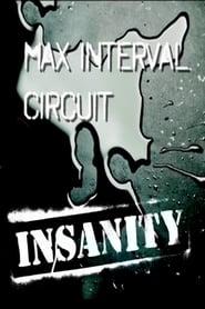 Insanity: Max Interval Circuit