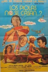 ¿Los piolas no se casan…? 1981