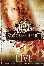 Celtic Woman: Songs from the Heart 2009