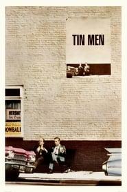 Tin Men 1987