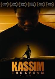 Kassim the Dream (2009)