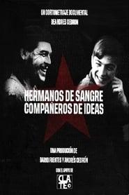 Hermanos de sangre, compañeros de ideas
