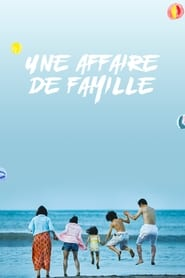 Une Affaire de famille streaming vf