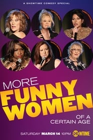 More Funny Women of a Certain Age (2020)