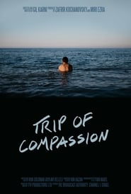Trip of Compassion (2017)