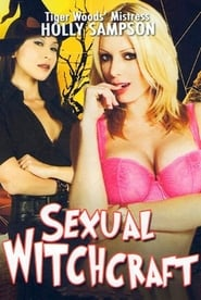Sexual Witchcraft [2011]