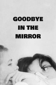 Goodbye in the Mirror 1964