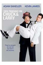 Poster for I Now Pronounce You Chuck & Larry