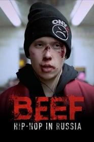 BEEF: Hip-Hop in Russia