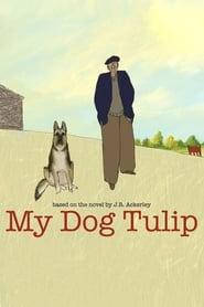Poster My Dog Tulip 2009