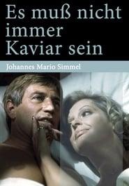 Poster Es muss nicht immer Kaviar sein 1977