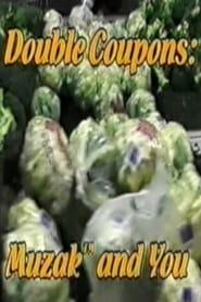 Double Coupons: Muzak And You