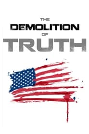The Demolition of Truth-Psychologists Examine 9/11 (2016) Zalukaj Online