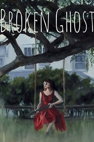 Nonton film gratis Broken Ghost (2017) Online Streaming | Lk21 blue