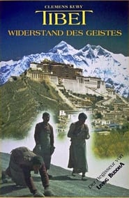 Regarder Tibet - Widerstand des Geistes