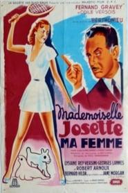 Mademoiselle Josette, ma femme